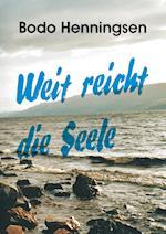 Weit Reicht Die Seele af Bodo Henningsen