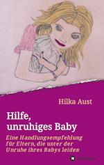 Hilfe, Unruhiges Baby