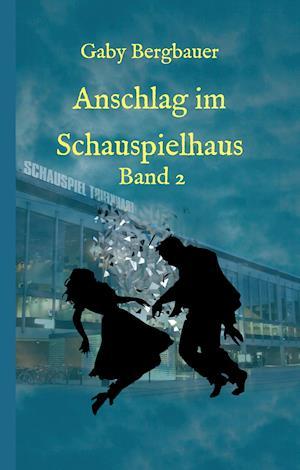Bog, hardback Anschlag Im Schauspielhaus af Gaby Bergbauer