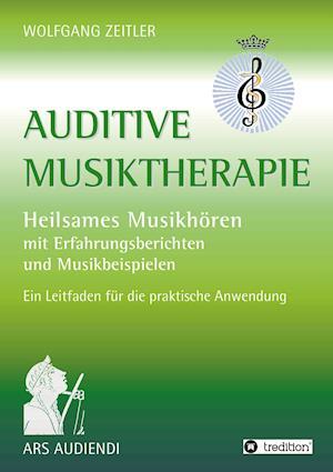 Bog, paperback Auditive Musiktherapie af Wolfgang Zeitler