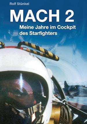 Bog, paperback Mach 2 af Rolf Stunkel