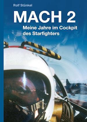 Bog, hardback Mach 2 af Rolf Stunkel