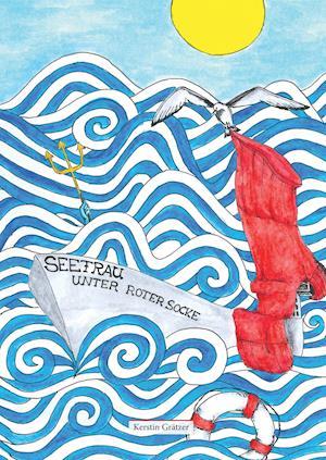 Bog, hardback Seefrau Unter Roter Socke af Kerstin Gratzer