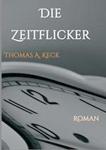 Die Zeitflicker af Thomas Keck