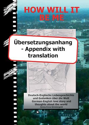 Bog, hardback How Will It Be Me - Ubersetzungsanhang/ Appendix with Translation af Jenna Enna Ginstergold