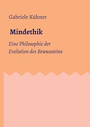 Bog, hardback Mindethik af Gabriele Kuhner