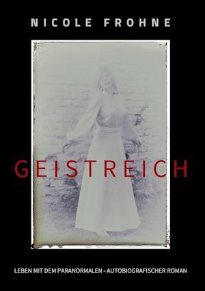 Bog, paperback Geistreich af Nicole Frohne