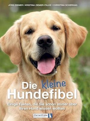 Bog, hardback Die Kleine Hundefibel af Jorg Ziemer, Kristina Ziemer-Falke