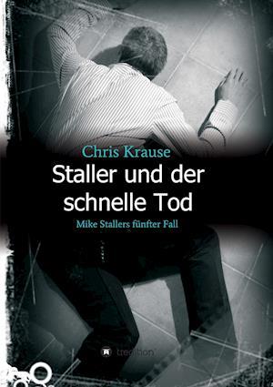 Bog, paperback Staller Und Der Schnelle Tod af Chris Krause