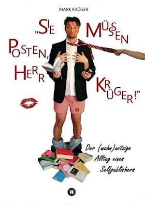 Bog, paperback Sie Mussen Posten, Herr Kruger af Mark Kruger