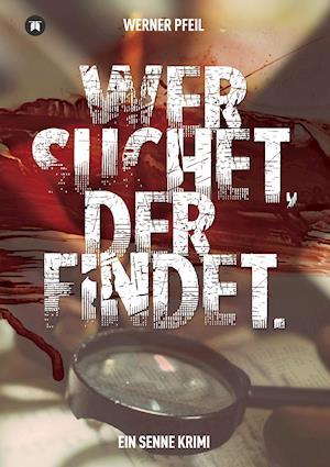 Bog, paperback ...Wer Suchet, Der Findet. af Werner Pfeil