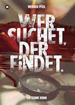 ...Wer Suchet, Der Findet. af Werner Pfeil