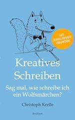 Kreatives Schreiben af Christoph Krelle