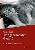 """Der """"Gebrauchte"""" Mann af Volker Groh"""