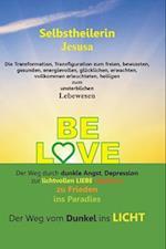 Be Love af Selbstheilerin Jesusa