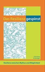 Das Resilienzgespinst af Christian Gruninger