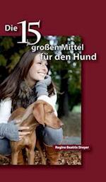 Die Funfzehn Grossen Mittel Fur Den Hund