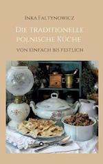 Die Traditionelle Polnische Kuche af Inka Faltynowicz