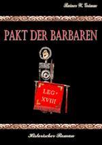 Pakt Der Barbaren af Rainer W. Grimm