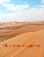 Uber Grenzen Gehen af Walter W. Braun