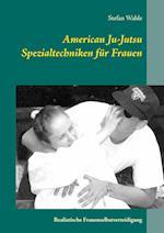 American Ju-Jutsu Spezialtechniken Fur Frauen