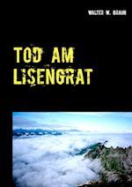 Tod Am Lisengrat af Walter W. Braun