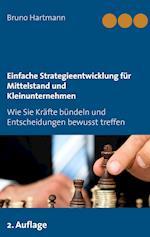 Einfache Strategieentwicklung Fur Mittelstand Und Kleinunternehmen