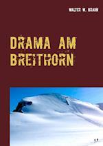 Drama Am Breithorn af Walter W. Braun