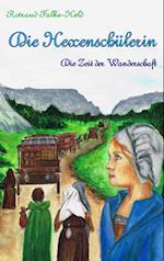 Die Hexenschulerin - Die Zeit Der Wanderschaft