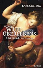 Mit Der Wut Des Uberlebens af Lars Gelting