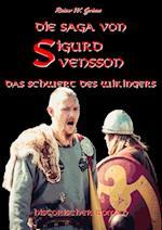 Die Saga Von Sigurd Svensson af Rainer W. Grimm