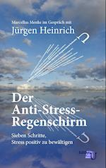 Der Anti-Stress-Regenschirm