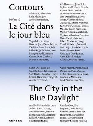 Bog, hardback The City in the Blue Daylight af Azu Nwagbogu