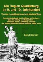 Die Region Quedlinburg Im 9. Und 10. Jahrhundert af Bernd Sternal