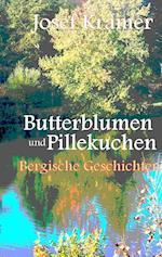 Butterblumen Und Pillekuchen af Josef Kramer