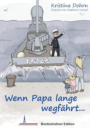 Wenn Papa lange wegfährt...