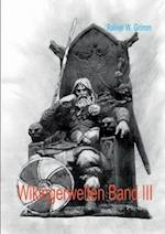 Wikingerwelten Band III af Rainer W. Grimm