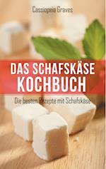 Das Schafskase - Kochbuch