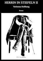 Herrin in Stiefeln 2 af P. J. La Botte