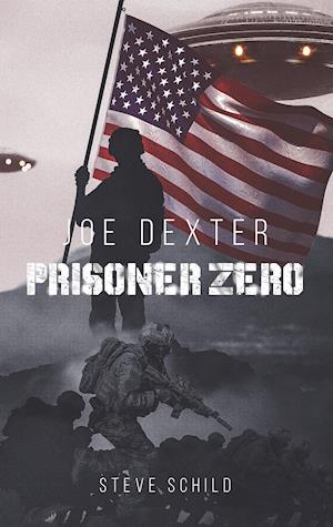 Joe Dexter Prisoner Zero