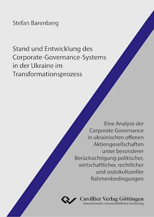 Stand und Entwicklung des Corporate-Governance-Systems in der Ukraine im Transformationsprozess