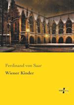 Wiener Kinder af Ferdinand Von Saar