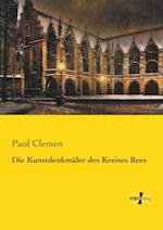 Die Kunstdenkmaler Des Kreises Rees af Paul Clemen