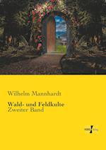 Wald- Und Feldkulte af Wilhelm Mannhardt