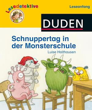 Lesedetektive Leseanfang, Bd 3: Schnuppertag in der Monsterschule