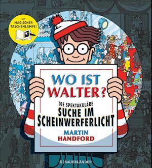 Wo ist Walter? Die spektakuläre Suche im Scheinwerferlicht