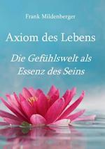 Axiom Des Lebens af Frank Mildenberger