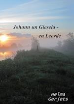 Johann Un Giesela - En Leevde af Helma Gerjets