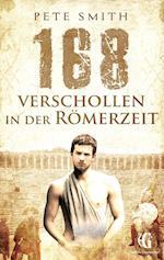 168 Verschollen in Der Romerzeit