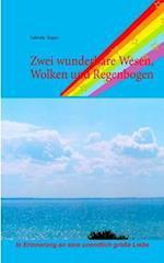 Zwei Wunderbare Wesen, Wolken Und Regenbogen af Gabriele Kuppe